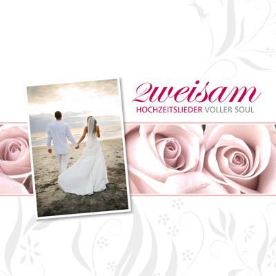 Zweisam – Hochzeitslieder voller Soul
