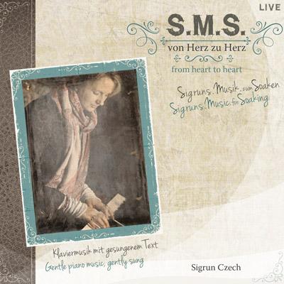 Sigrun Czech – S.M.S von Herz zu Herz