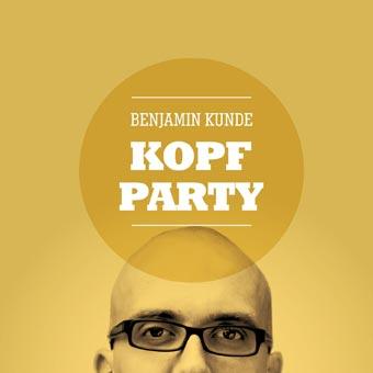 Benjamin Kunde – Kopfparty