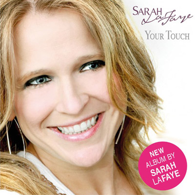 Sarah LaFaye – Your Touch