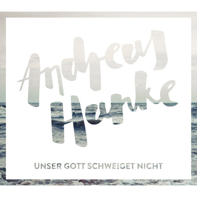 Andreas Hanke – Unser Gott schweiget nicht