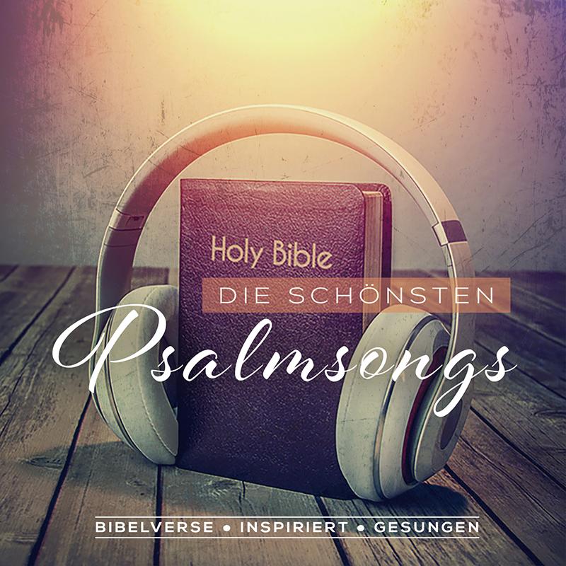 Die schönsten Psalmsongs